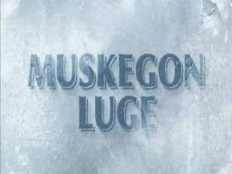 The Muskegon Luge