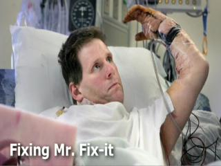 Fixing Mr. Fix-it
