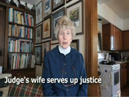 Judge's wife serves up justice
