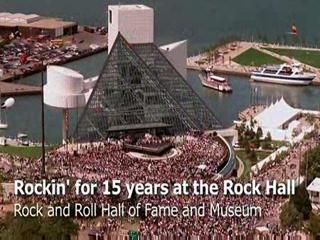 Rockin' for 15 years at the Rock and Roll Hall of Fame