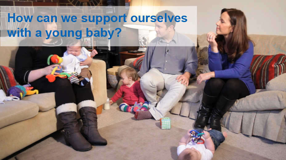 How can we support ourselves with a young baby?