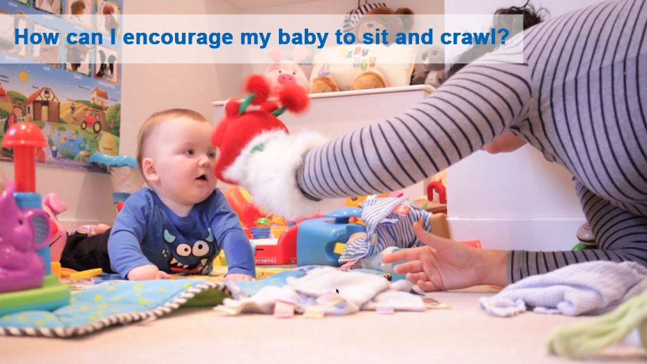 What can I do to encourage my baby to sit and crawl?