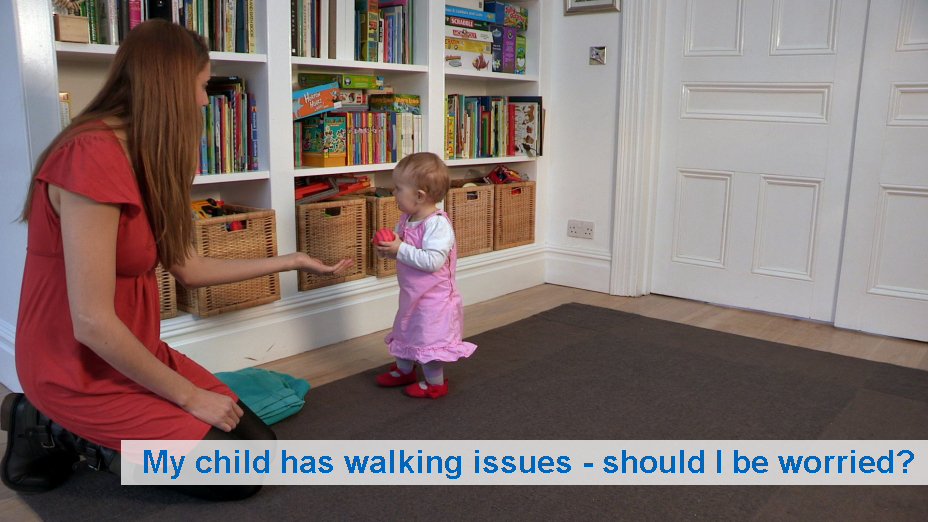 My toddler has walking issues -  should I be worried?