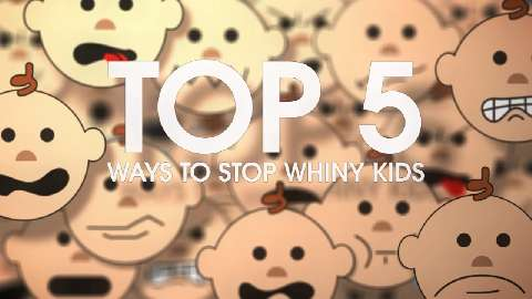 5 ways to stop whiny kids