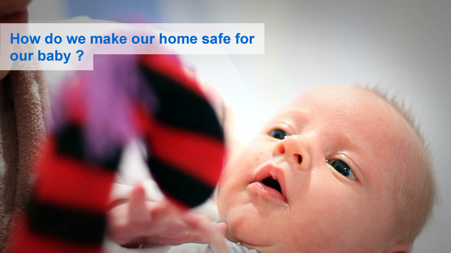 How do we make our home safe for our baby?