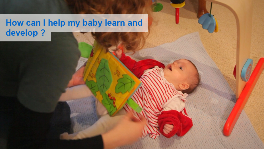 How can I help my baby learn and develop?