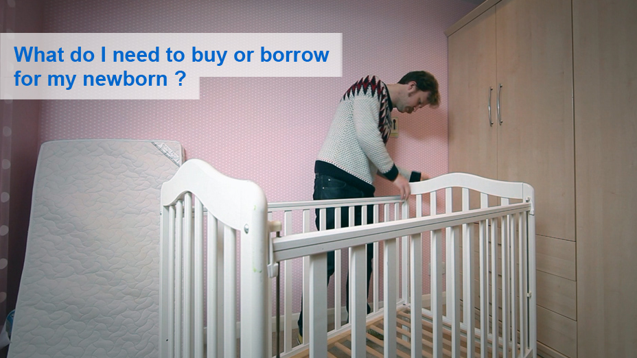 What do I need to buy or borrow for my newborn?