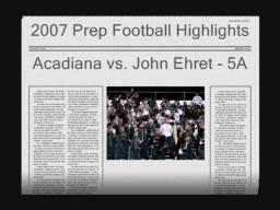 Acadiana vs. John Ehret November 30, 2007