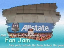 2008 BCS National Championship Fan Jam in New Orleans