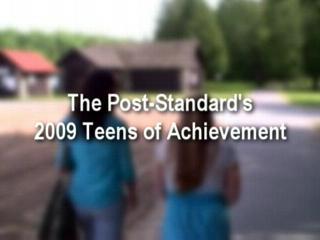 The Post-Standard's 2009 Teens of Achievement