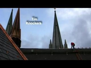 Tin Knockers: On the Roof of the Heart