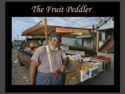 The Fruit Peddler