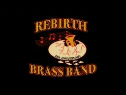 Rebirth Brass Band's 25th Anniversary