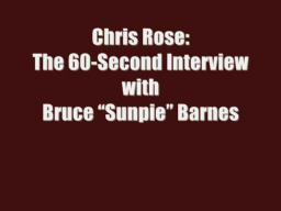 60 Seconds: Bruce