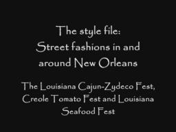 The style file: Street Fashions in and around New Orleans