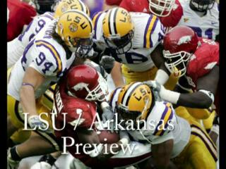 LSU / Arkansas football preview