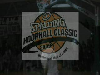2009 Hoophall Classic: The Ultimate Highlight