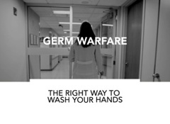 Germ Warfare: The Right Way to Wash Your Hands