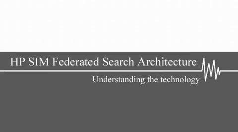 HP SIM Federated Search Architecture