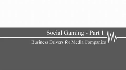 Social Gaming - Part 1
