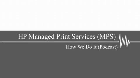 HP Managed Print Services (MPS)
