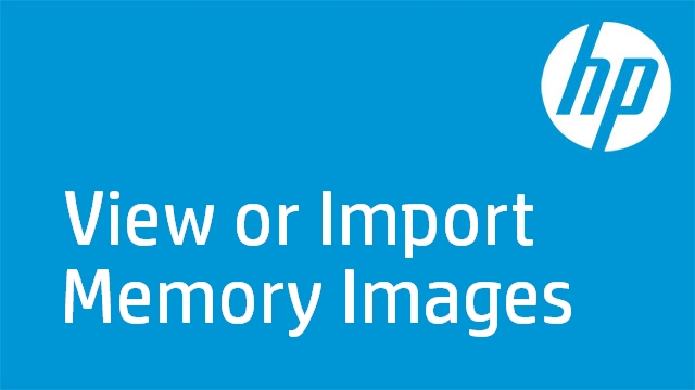 View or Import Memory Images
