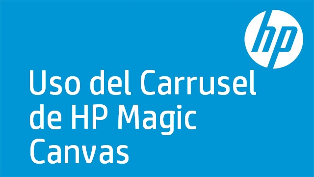 Uso del Carrusel de HP Magic Canvas