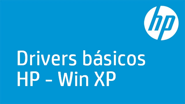 Drivers básicos HP - Win XP