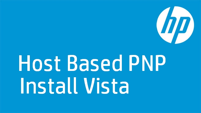 Host Based PNP Install Vista