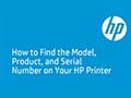 How to Find the Model, Product, and Serial Number on Your HP Printer