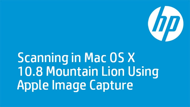 Scanning in Mac OS X 10.8 Mountain Lion Using Apple Image Capture