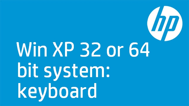 Win XP 32 or 64 bit system: keyboard