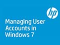 Managing User Accounts in Windows 7