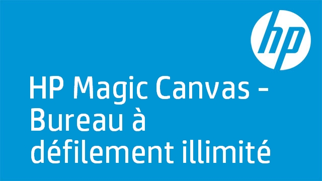 HP Magic Canvas - Bureau à défilement illimité