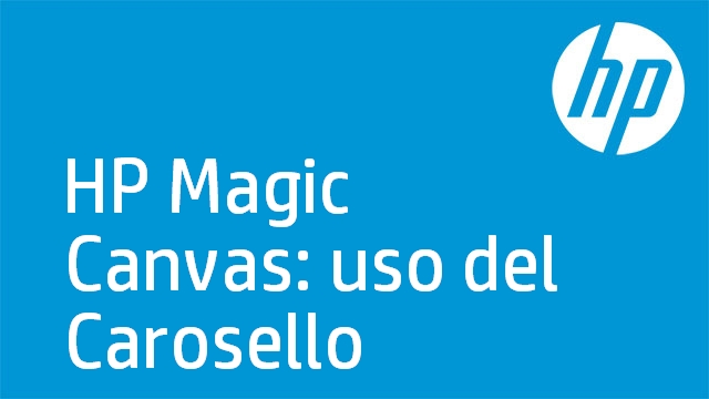 HP Magic Canvas: uso del Carosello