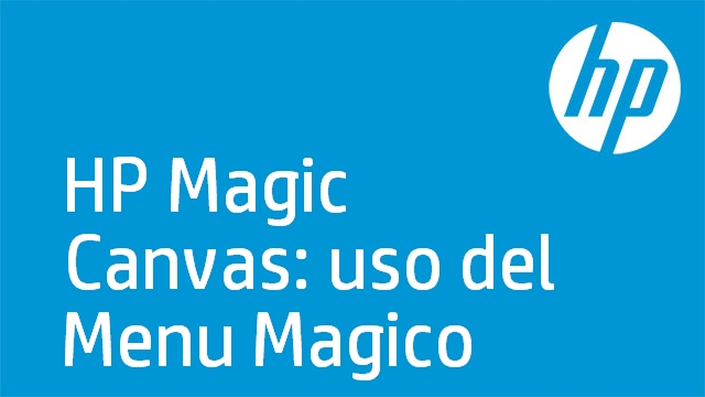 HP Magic Canvas: uso del Menu Magico