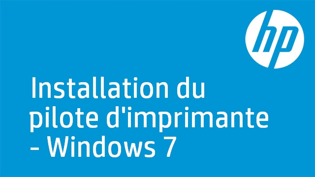 Installation du pilote d'imprimante - Windows 7