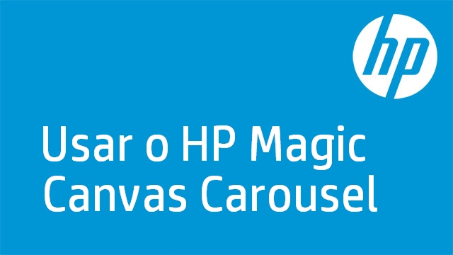 Usar o HP Magic Canvas Carousel