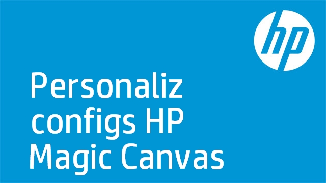 Personaliz configs HP Magic Canvas