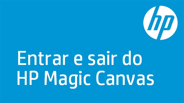 Entrar e sair do HP Magic Canvas
