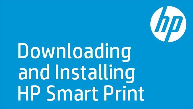 Downloading and Installing HP Smart Print