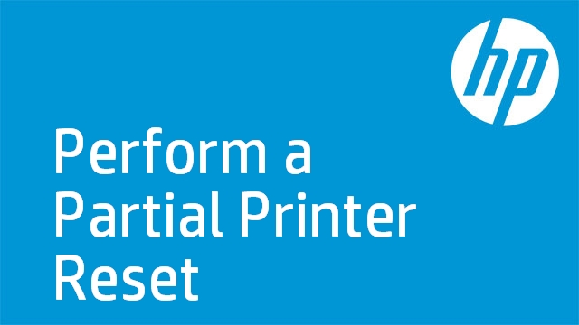 Perform a Partial Printer Reset