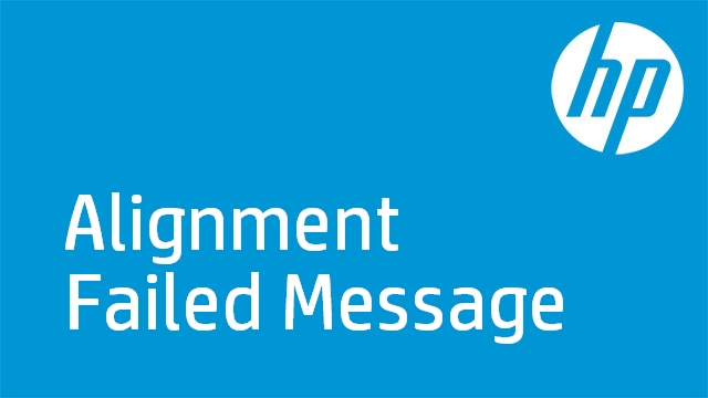 Alignment Failed Message