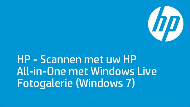 HP - Scannen met uw HP All-in-One met Windows Live Fotogalerie (Windows 7)