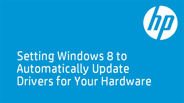 Setting Windows 8 to Automatically Update Drivers
