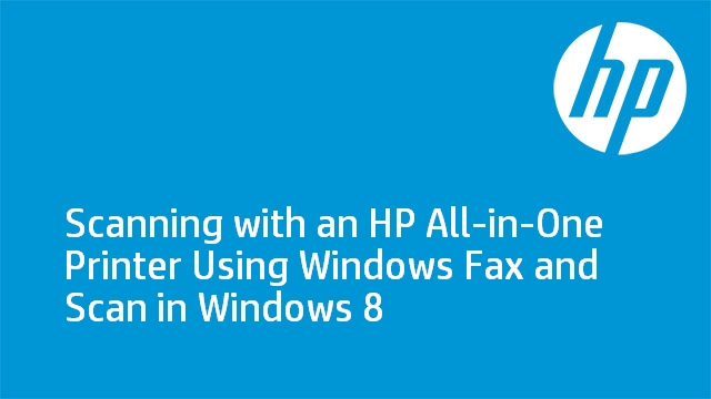 How to Scan in Windows 8 with Windows Fax and Scan