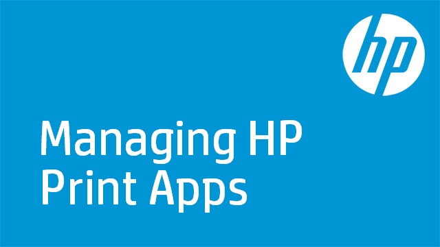Managing HP Print Apps