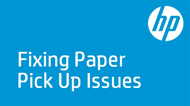 Fixing Paper Pick Up Issues - HP D