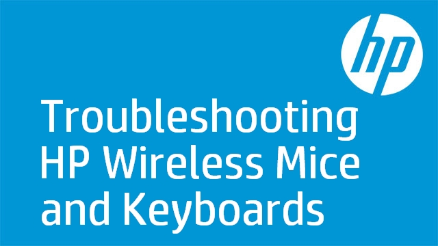 Troubleshooting HP Wireless Mice and Keyboards