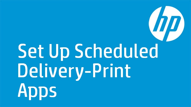 Set Up Scheduled Delivery-Print Apps